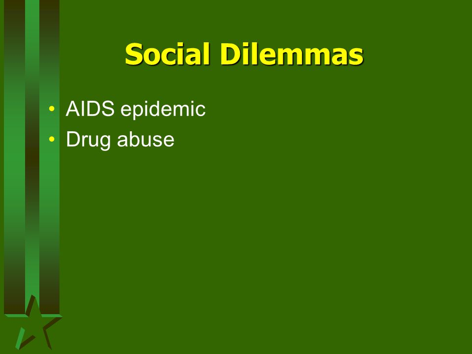 Social Dilemmas AIDS epidemic Drug abuse