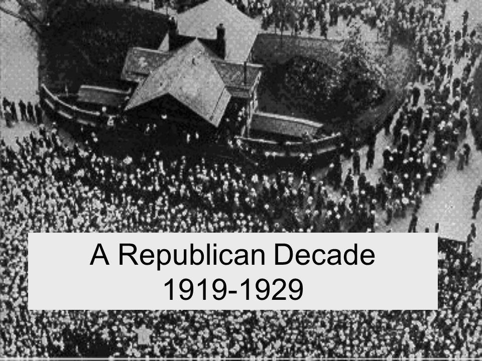 A Republican Decade 1919-1929