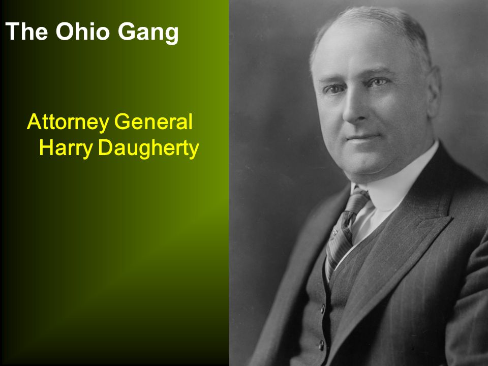 The Ohio Gang Attorney General Harry Daugherty