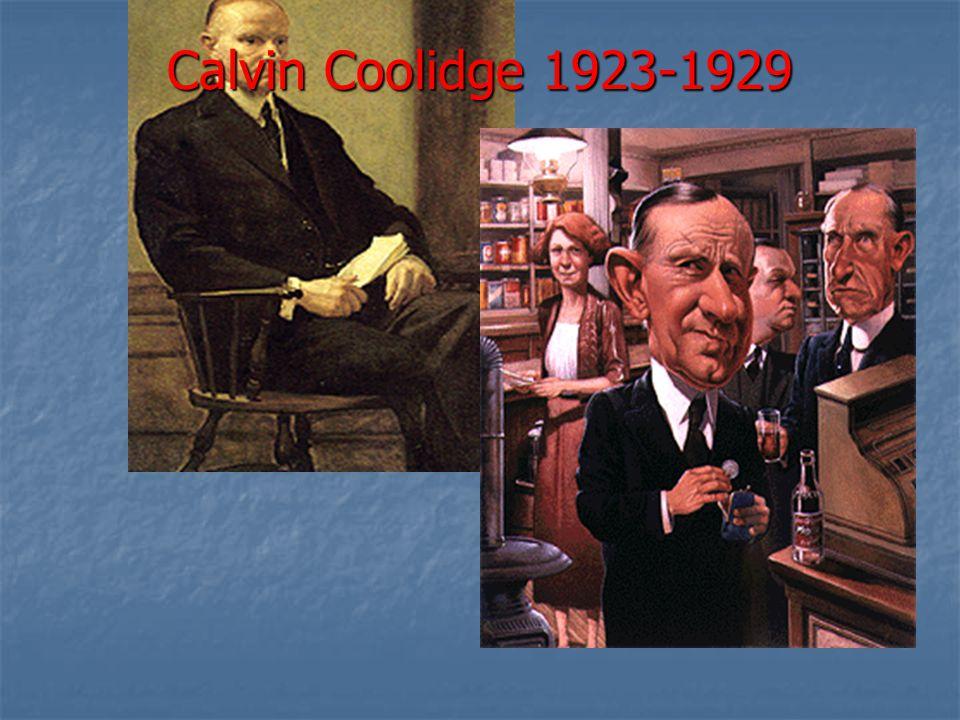 Calvin Coolidge 1923-1929