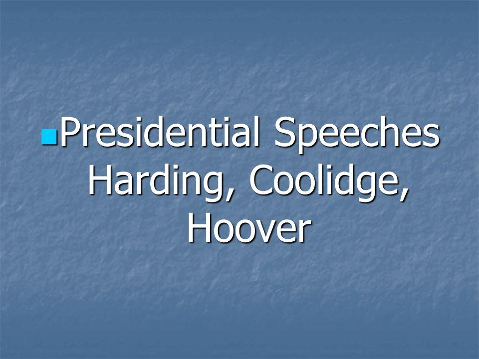Presidential Speeches Harding, Coolidge, Hoover Presidential Speeches Harding, Coolidge, Hoover