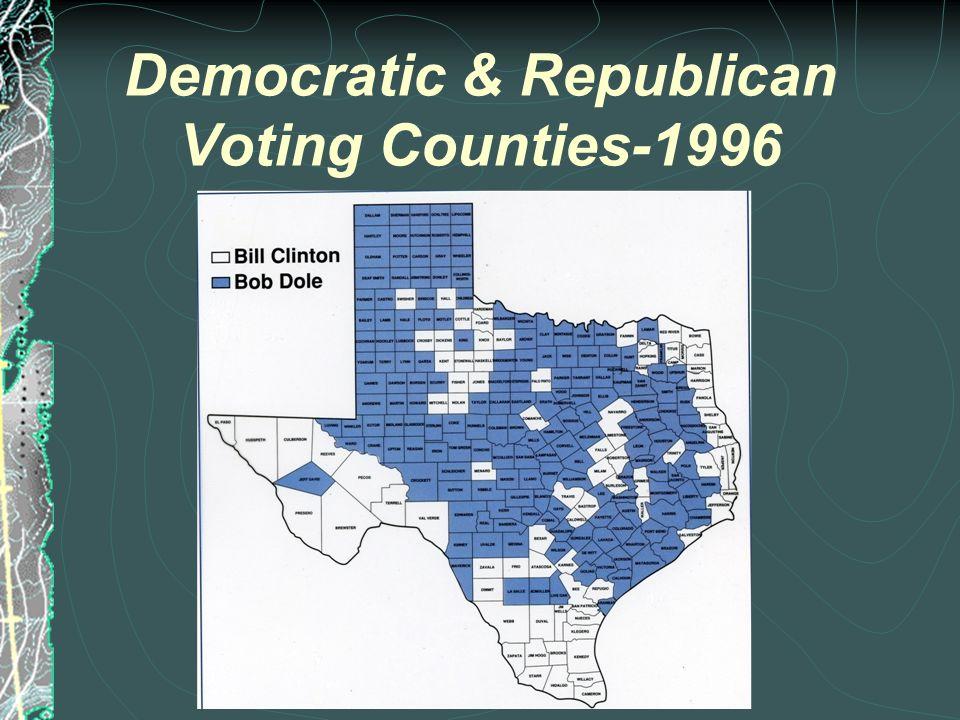 TEXAS POLITICAL PARTIES REGIONAL SUPPORT TEXAS REPUBLICANS Panhandle, Permian Basin, Lubbock, Abilene, & suburban areas, esp.
