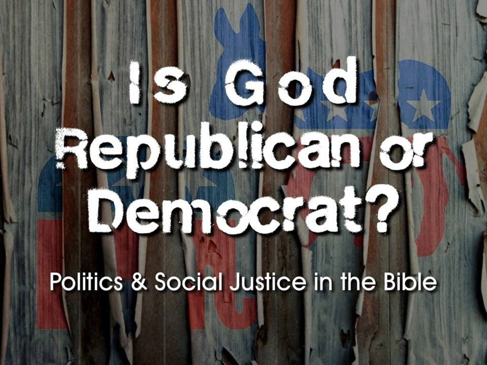Is God Republican or Democrat? Our Responsibilities: Pray (1 Timothy 2:1-4).Pray (1 Timothy 2:1-4).
