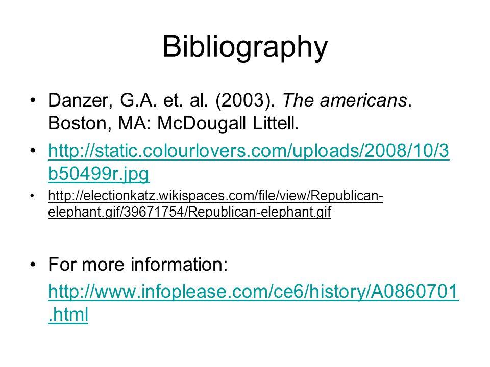 Bibliography Danzer, G.A. et. al. (2003). The americans.