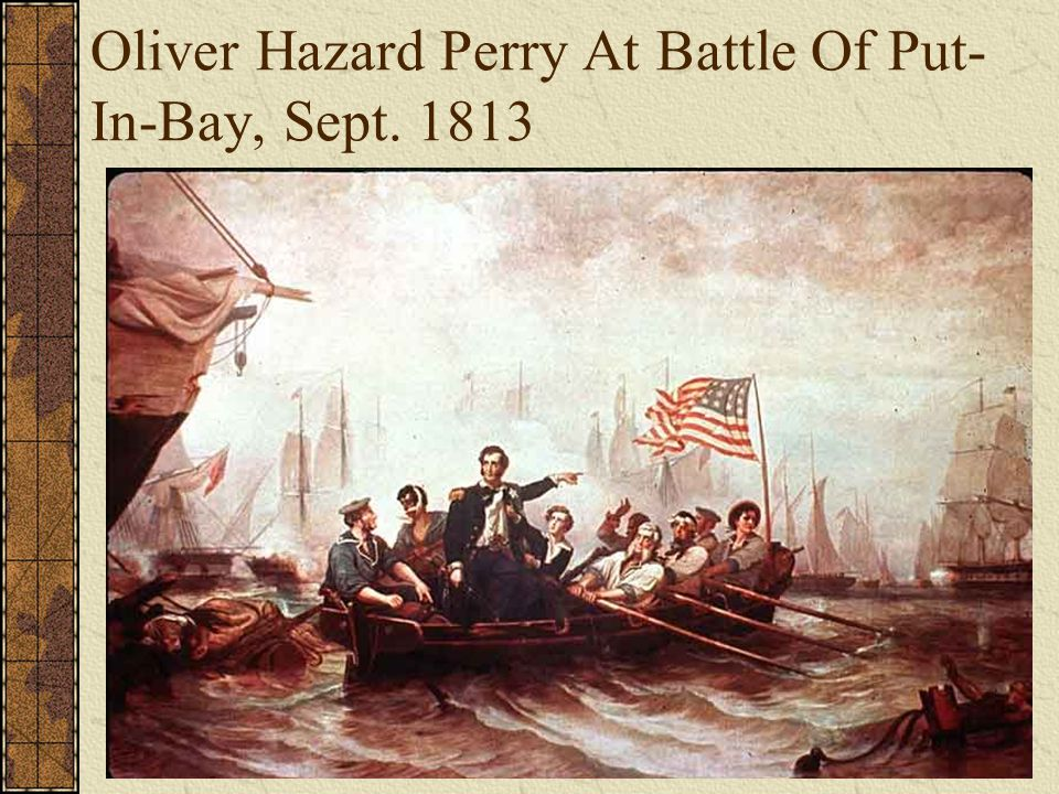 Oliver Hazard Perry At Battle Of Put- In-Bay, Sept. 1813