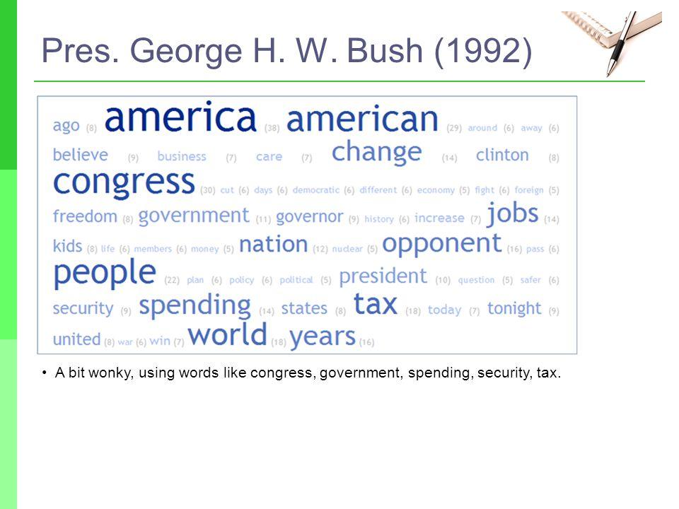 Pres. George H. W.