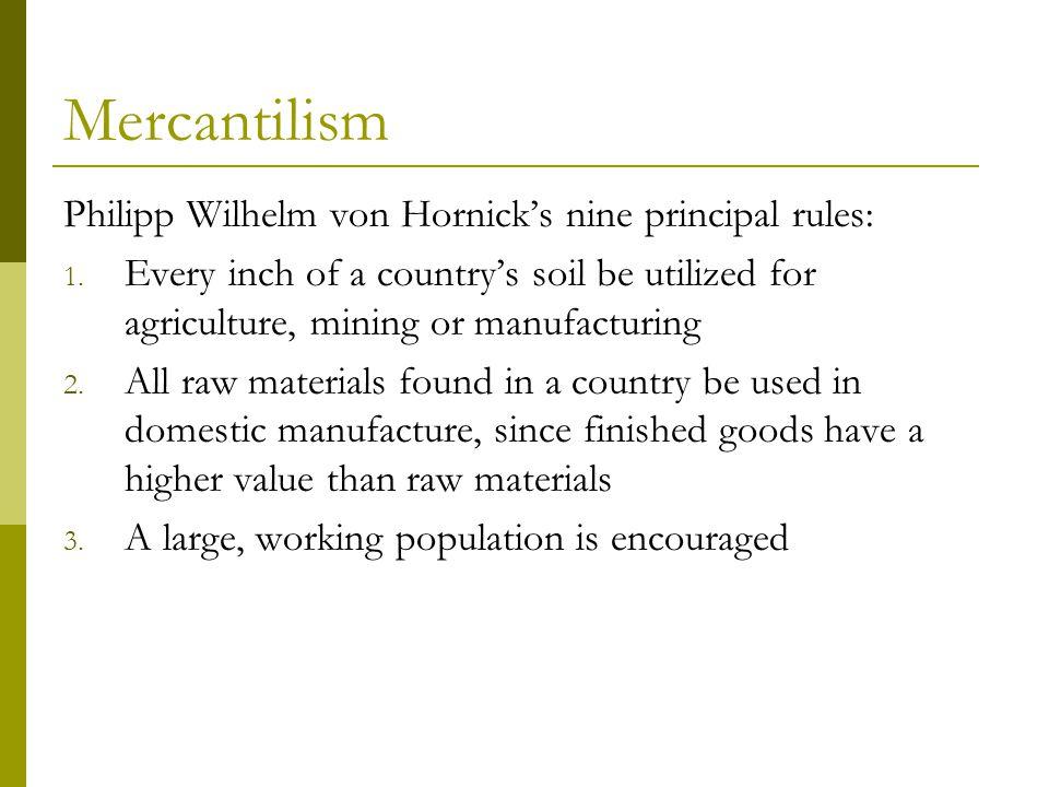 Mercantilism 4.