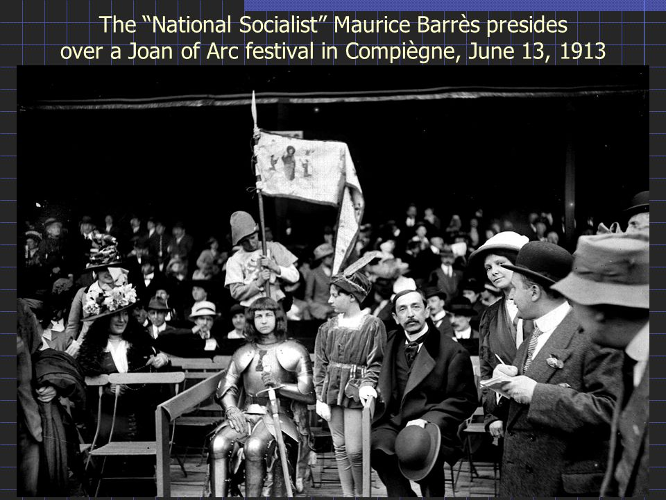 The National Socialist Maurice Barrès presides over a Joan of Arc festival in Compiègne, June 13, 1913