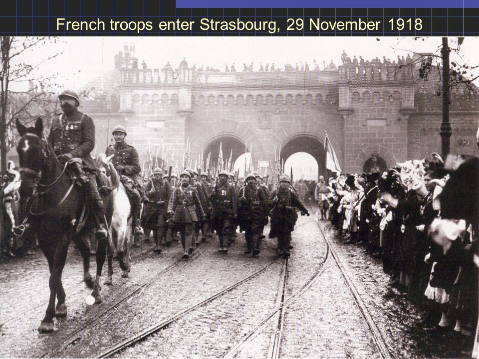 French troops enter Strasbourg, 29 November 1918