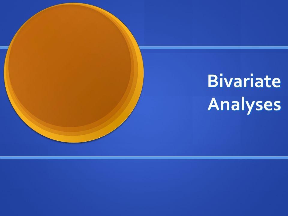 Bivariate Analyses