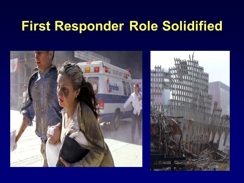 First Responder Role Solidified