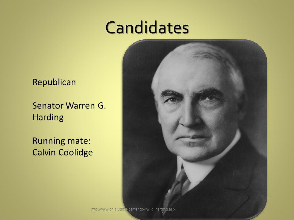 Candidates Republican Senator Warren G.