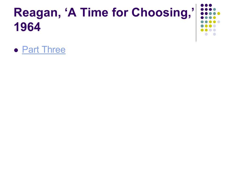 Reagan, 'A Time for Choosing,' 1964 Part Three
