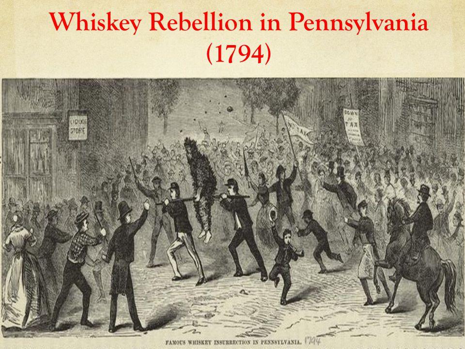 Whiskey Rebellion in Pennsylvania (1794)