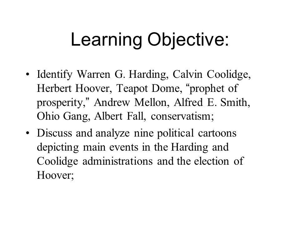 Learning Objective: Identify Warren G.
