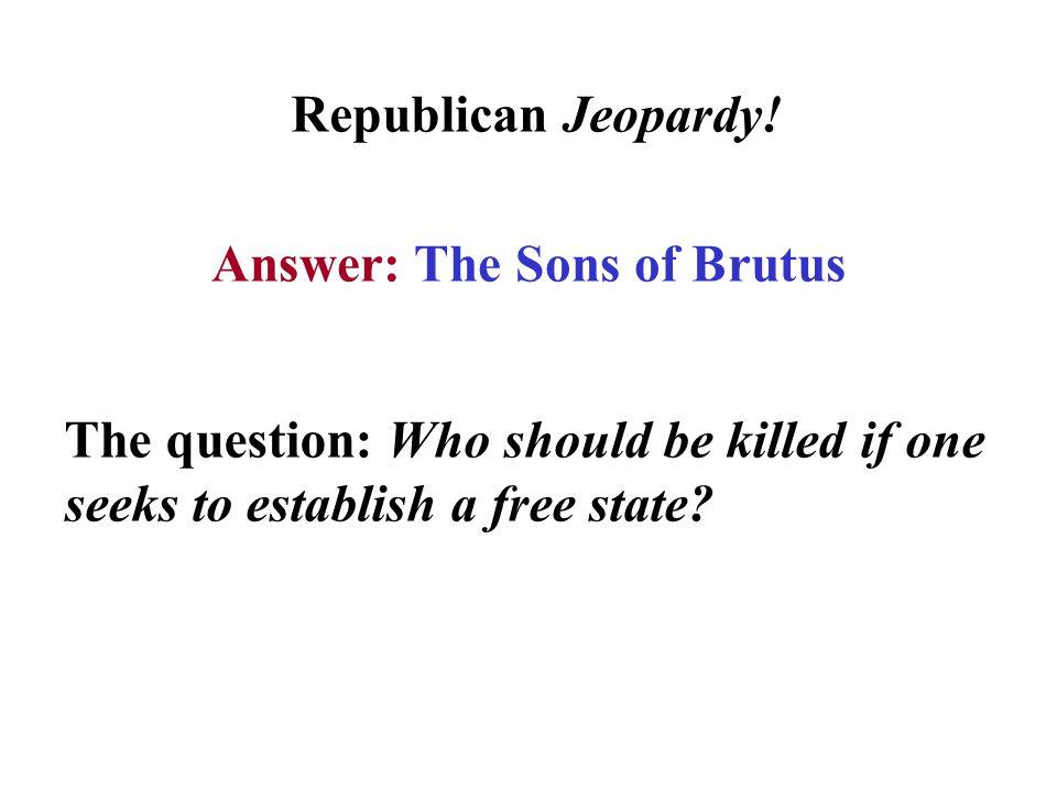 Republican Jeopardy.