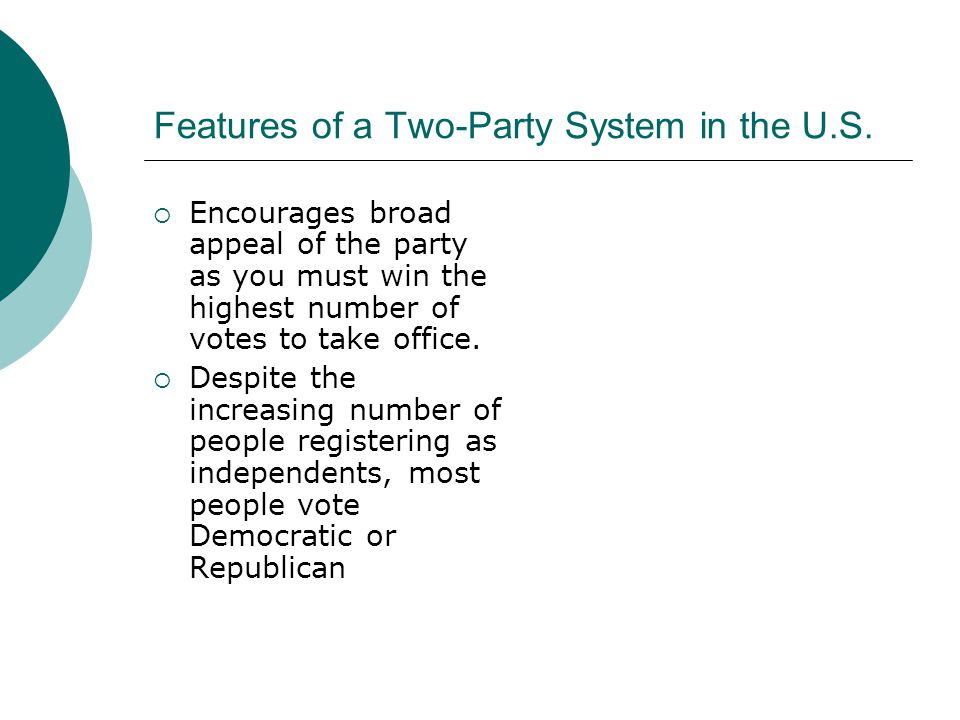 Features of a Two-Party System in the U.S.