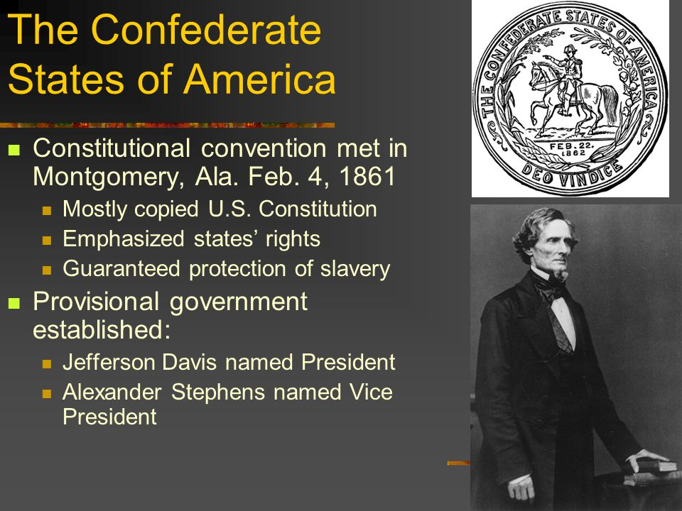 The Confederate States of America Constitutional convention met in Montgomery, Ala.