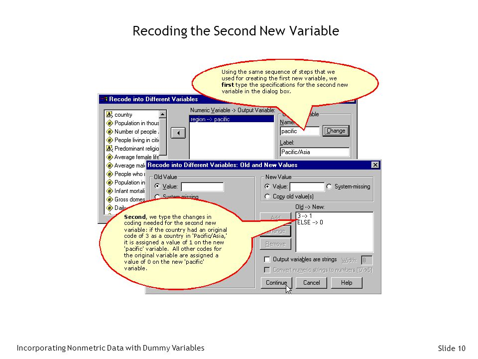 Slide 10 Recoding the Second New Variable Incorporating Nonmetric Data with Dummy Variables