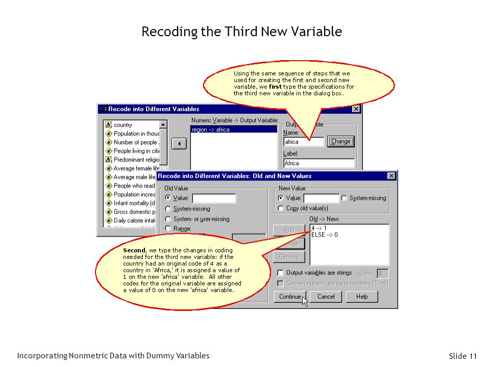 Slide 11 Recoding the Third New Variable Incorporating Nonmetric Data with Dummy Variables
