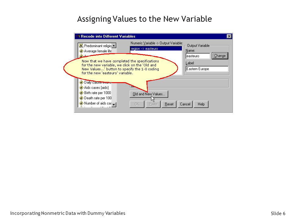 Slide 6 Assigning Values to the New Variable Incorporating Nonmetric Data with Dummy Variables
