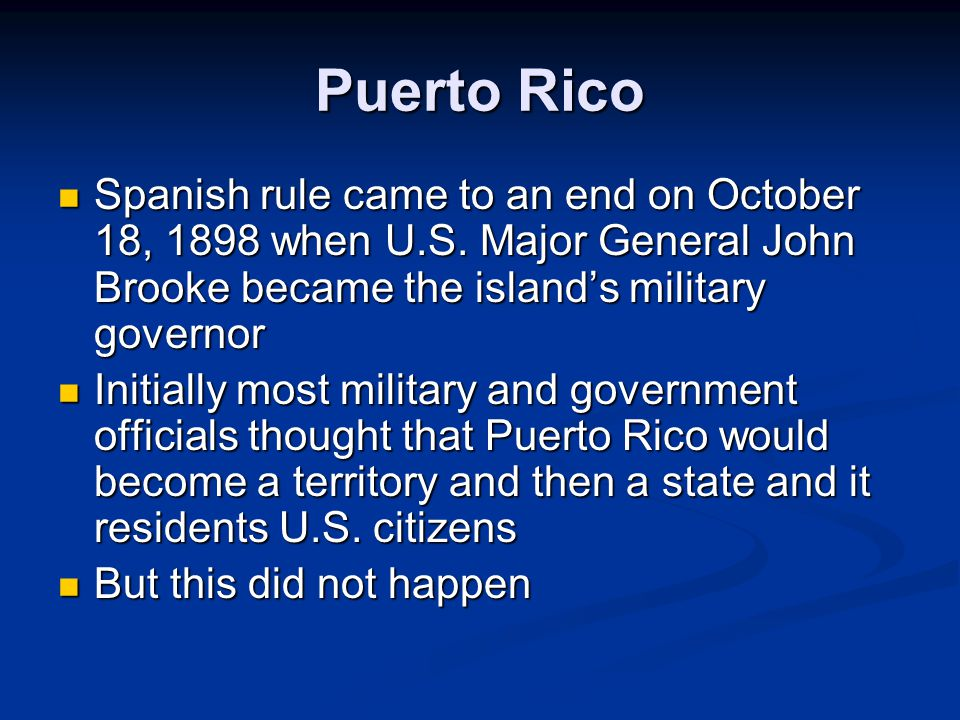Spanish rule came to an end on October 18, 1898 when U.S.