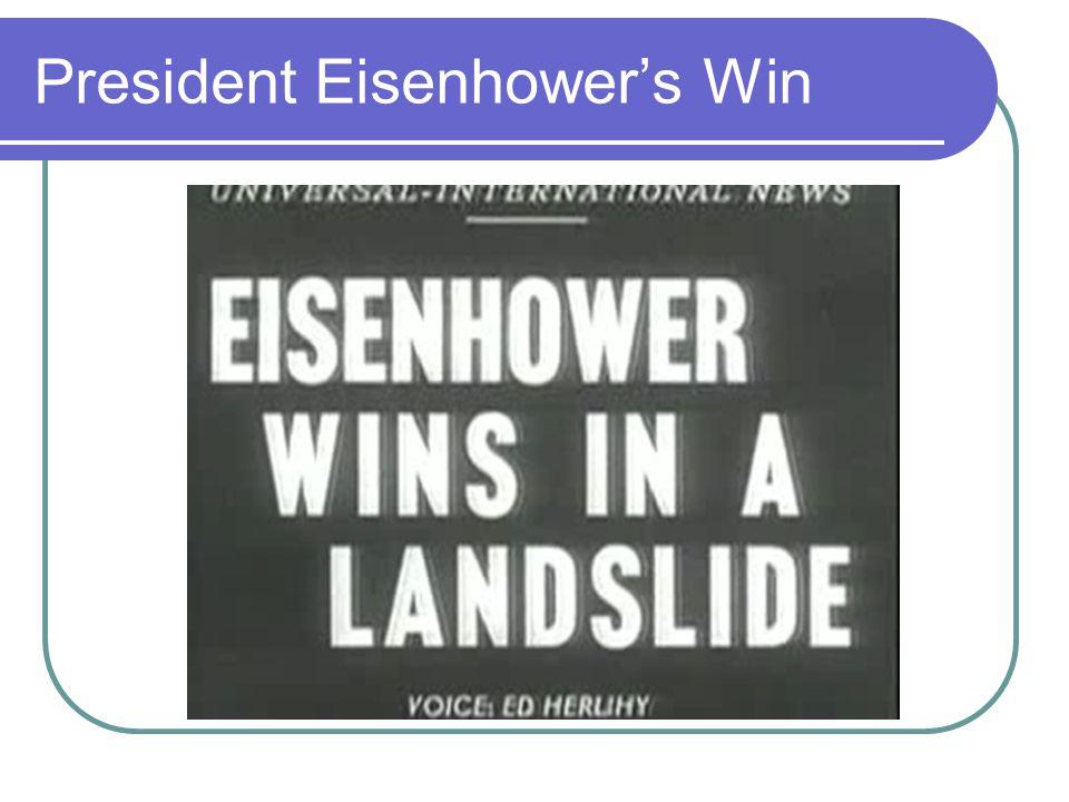 President Eisenhower's Win