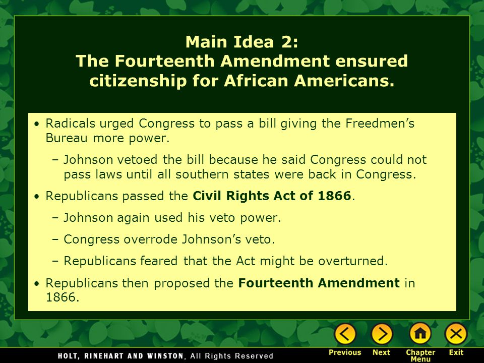 Main Idea 2: The Fourteenth Amendment ensured citizenship for African Americans.