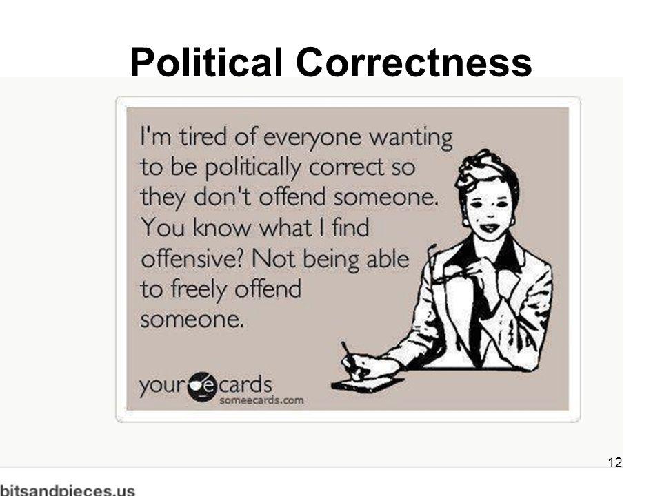 Political Correctness 12