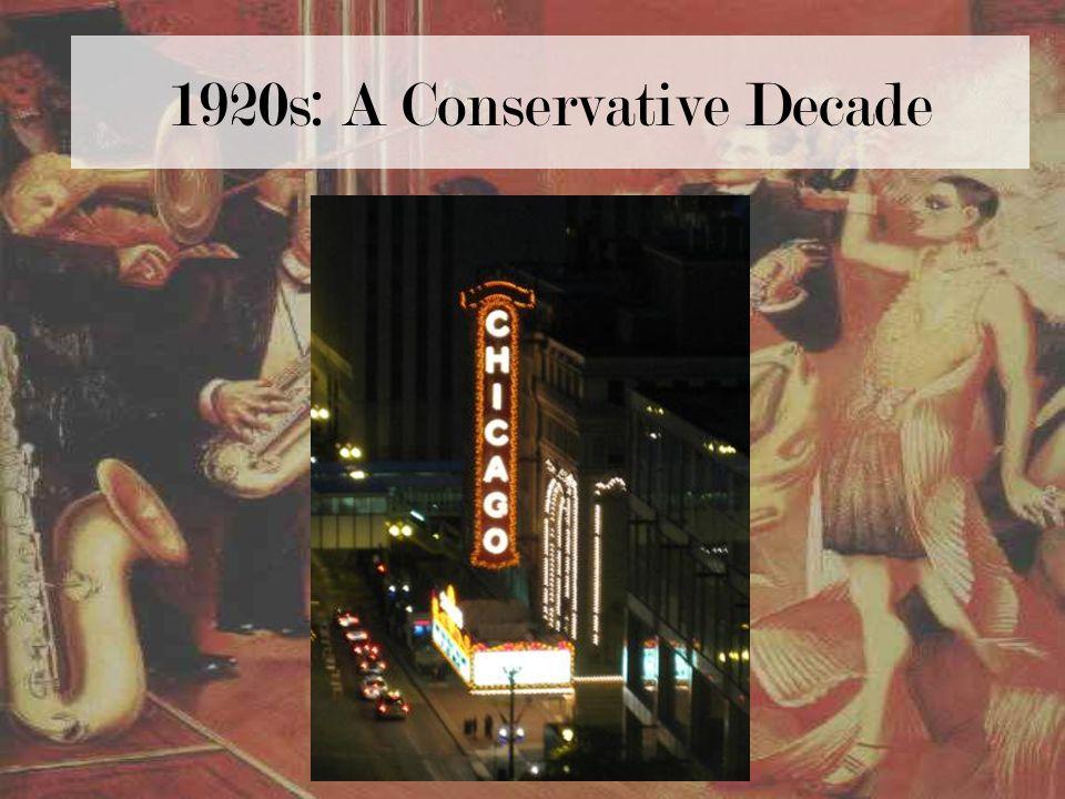 1920s: A Conservative Decade