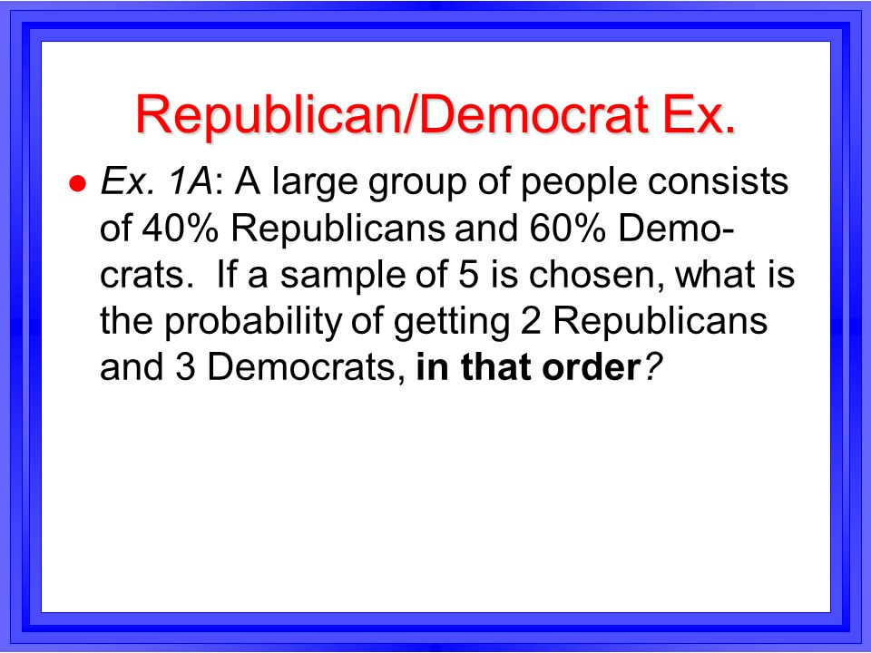 Republican/Democrat Ex. l Ex.