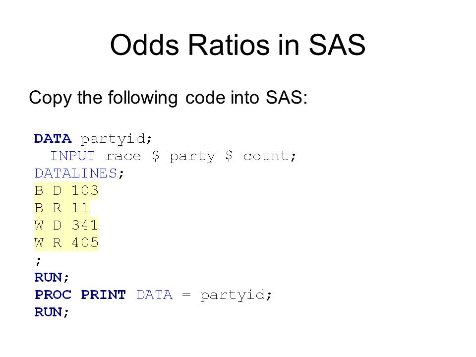 Odds Ratios with PROC FREQ There are two ways to get Odds Ratios in SAS when there is one predictor and one outcome variable.