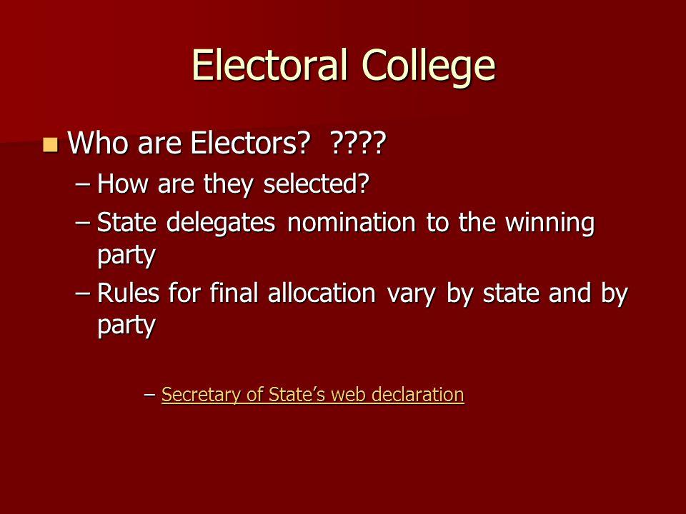 Electoral College Who are Electors. . Who are Electors.