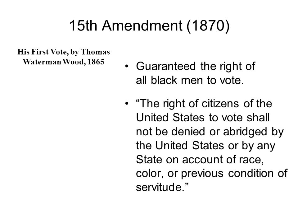 14th Amendment (1868) 1.All persons born in the United States are citizens of the United States.