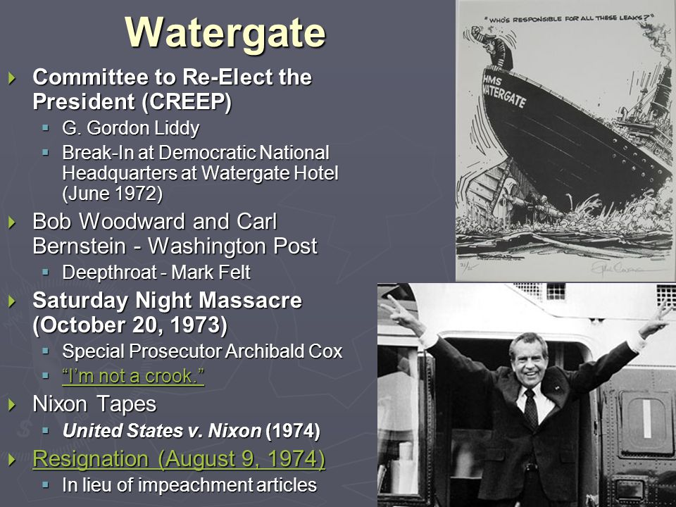 Watergate  Committee to Re-Elect the President (CREEP)  G.