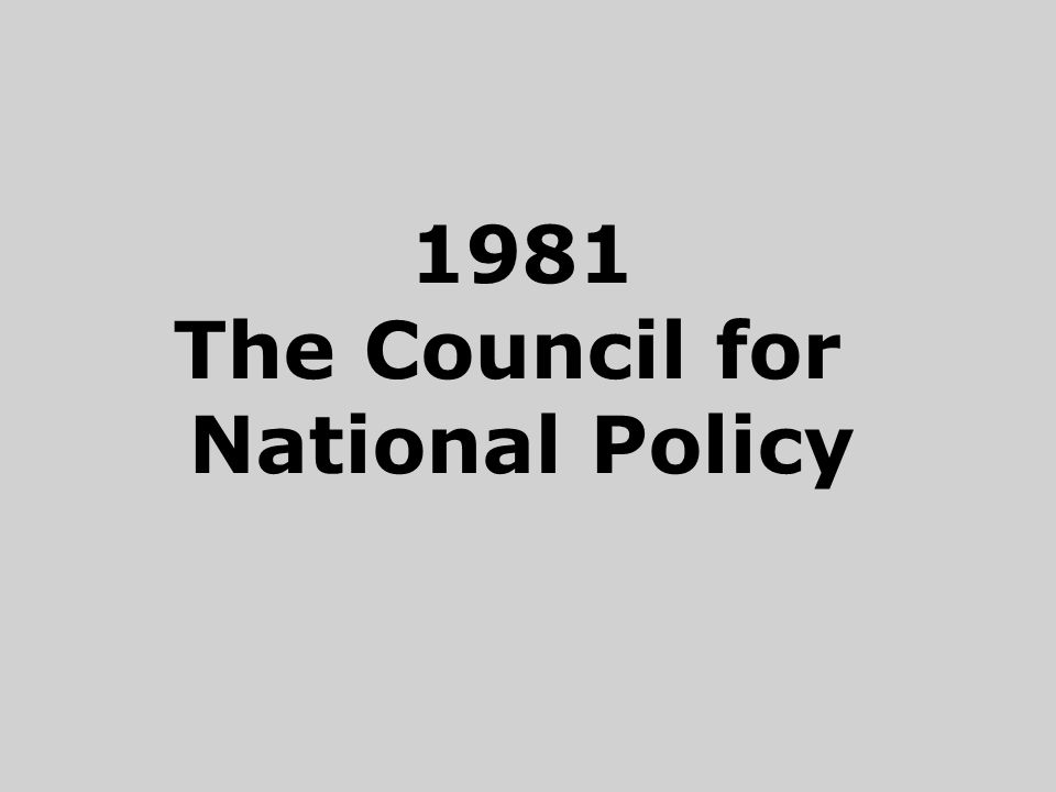 1981 The Council for National Policy