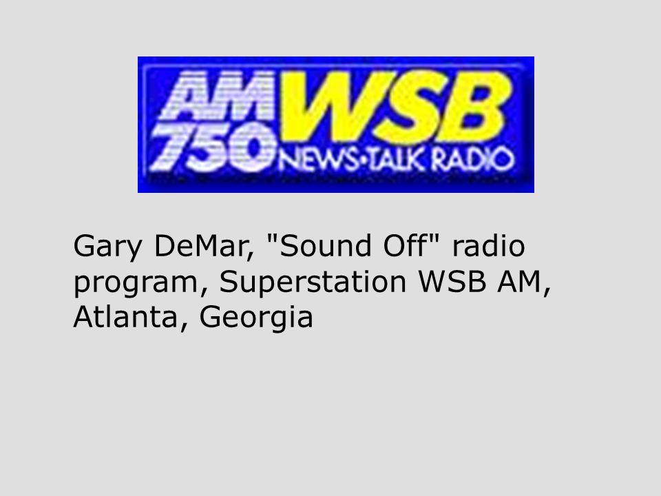 Gary DeMar, Sound Off radio program, Superstation WSB AM, Atlanta, Georgia