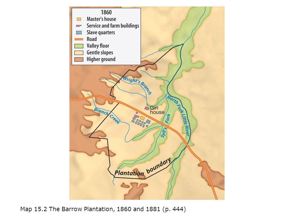 Map 15.2 The Barrow Plantation, 1860 and 1881 (p. 444)