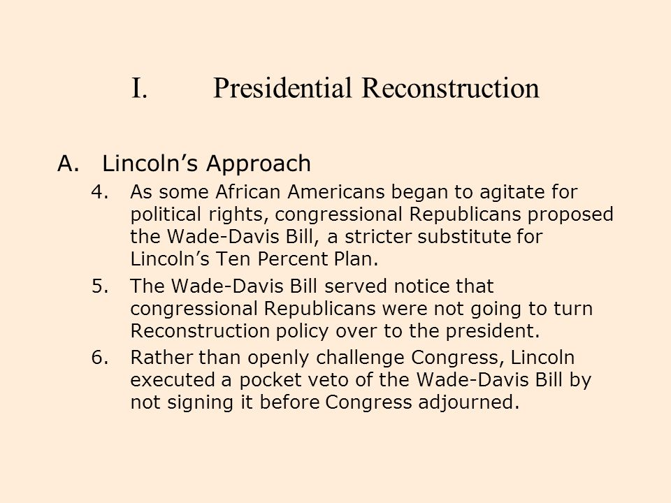 I.Presidential Reconstruction D.Congress versus President 9.The Republican Party had a new sense of unity coalescing around the unbending program of the radical minority, which represented the party's abolitionist strain.