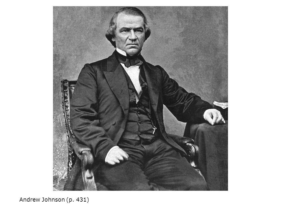Andrew Johnson (p. 431)