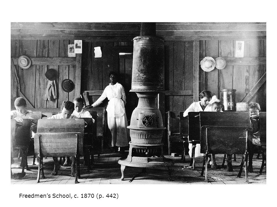 Freedmen's School, c. 1870 (p. 442)