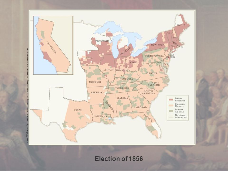 Election of 1856 ©2004 Wadsworth, a division of Thomson Learning, Inc.