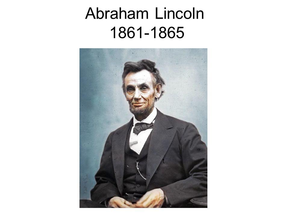 Abraham Lincoln 1861-1865