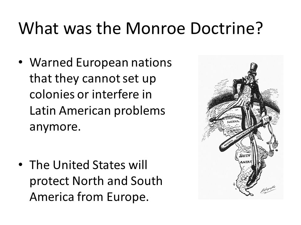 What was the Monroe Doctrine.