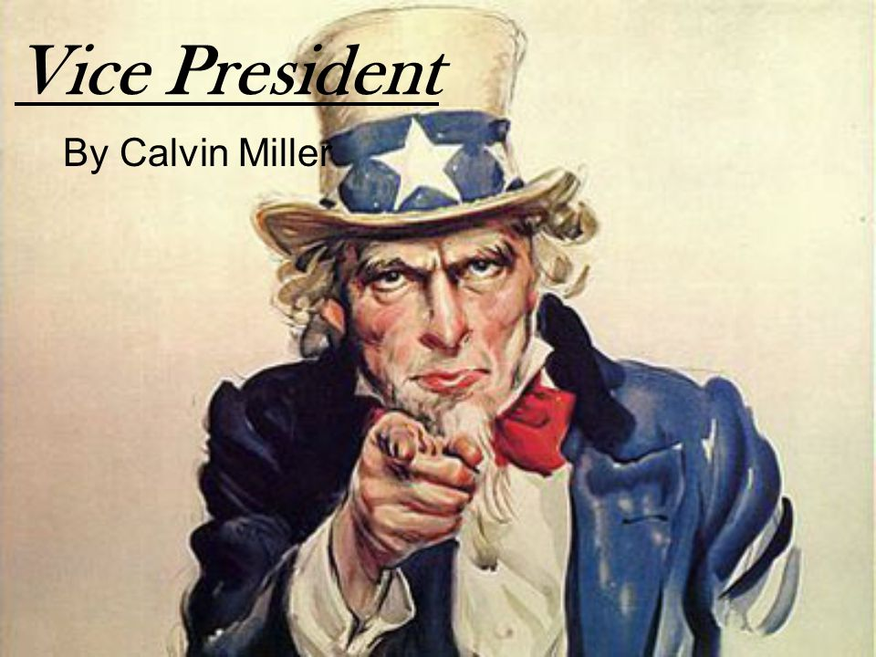 Vice President By Calvin Miller