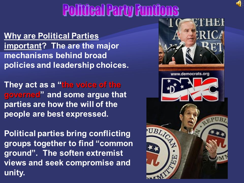 Political Parties & Their Functions  Some believe American politics would function better without political parties  Others say political parties ne