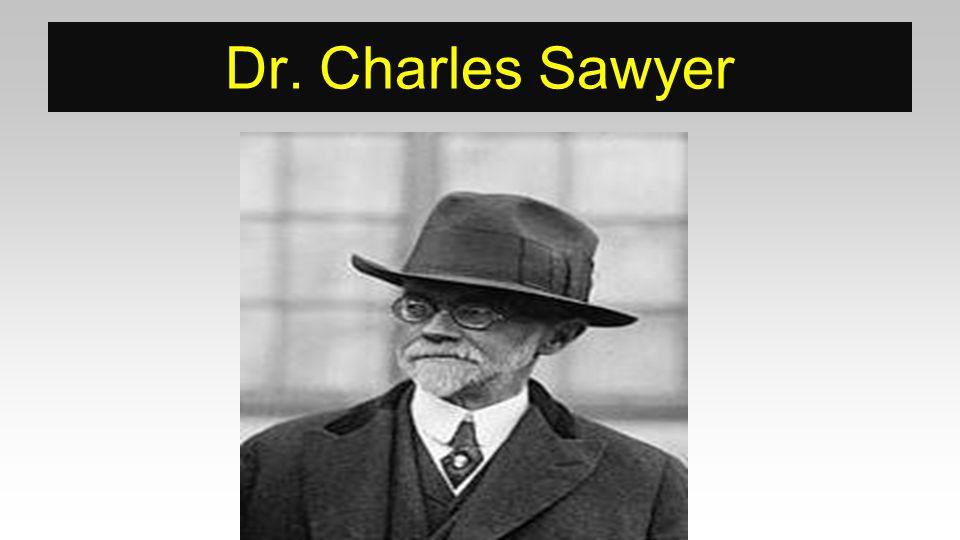 Dr. Charles Sawyer