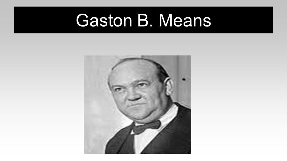 Gaston B. Means