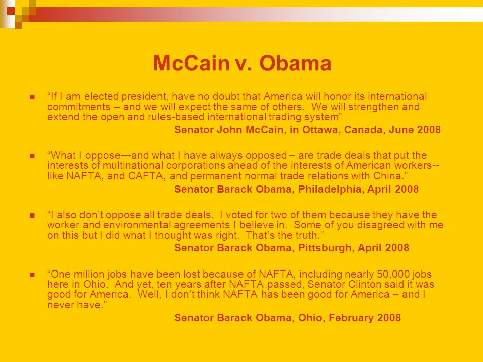 "McCain v. Obama ""If I am elected president, have no doubt that America will honor its international commitments – and we will expect the same of other"