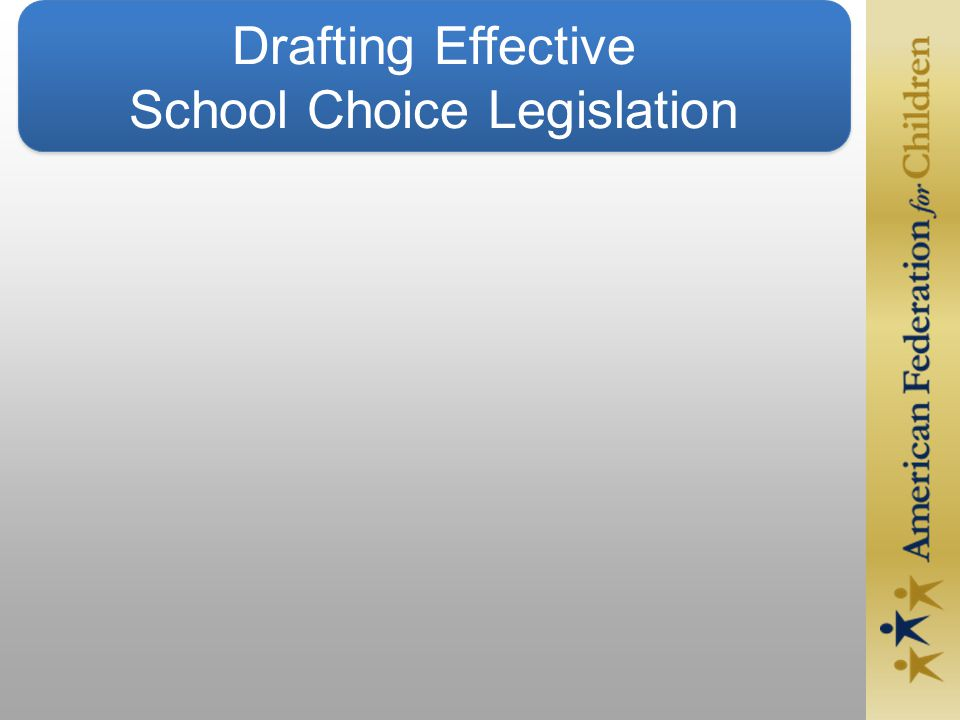 Drafting Effective School Choice Legislation